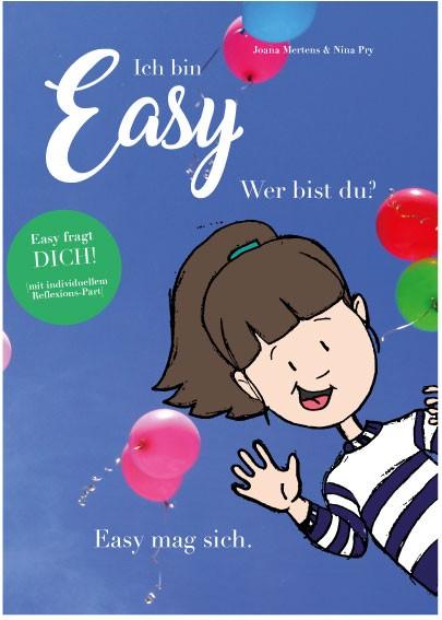 Ich bin Easy. Wer bist Du? Easy mag sich.